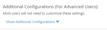 Show Additional Configurations link displayed under the Additional Configurations (For Advanced Users) section.