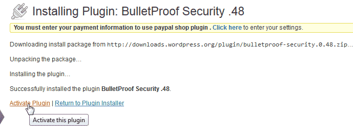 Activte the WordPress BulletProof Security Plugin