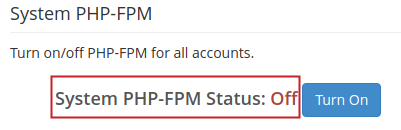 WHM MultiPHP Manager PHP Versions tab displaying System PHP-FPM section Off status highlighted